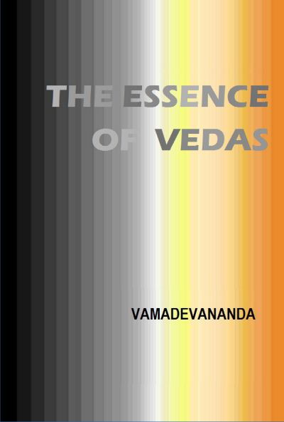 The Essence Of Vedas Jan 8 Post II