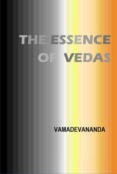 The Essence Of Vedas Jan 8 Post II
